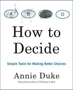 How we decide Annie Duke